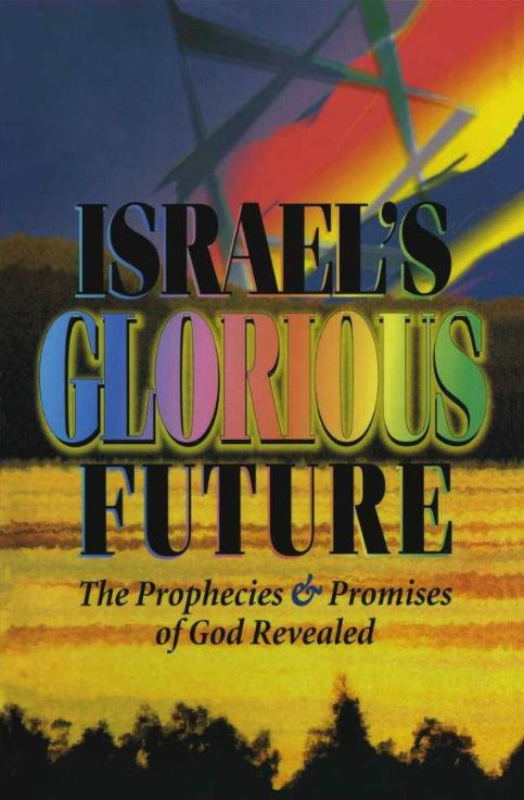 Israel's Glorious Future